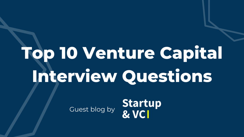 Blog Cover_Top 10 Venture Capital Interview Questions